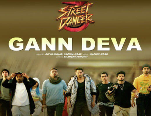 Gann Deva Lyrics - Street Dancer 3D