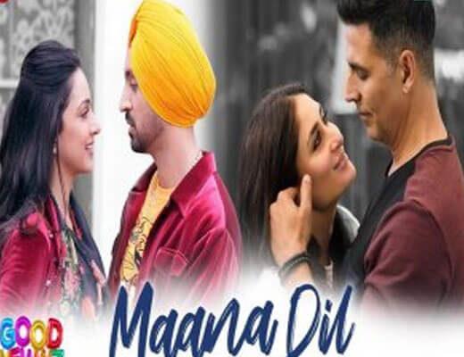 Maana Dil-Good Newwz-Lyrics