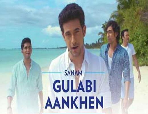 gulabi aankhen lyrics - Sanam - Lyrics
