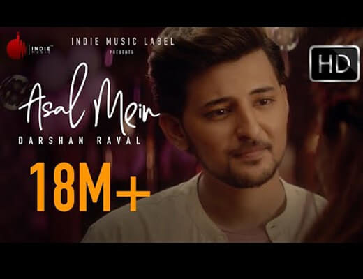Asal-Mein-Lyrics---Darshan-Raval