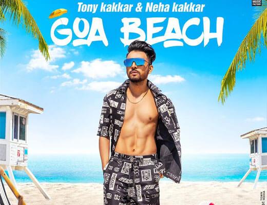 Goa Beach Lyrics - Tony Kakkar, Neha Kakkar
