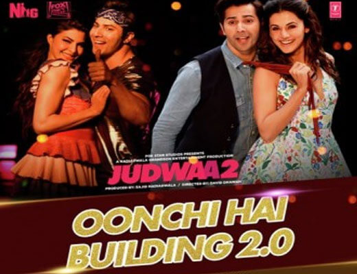 Oonchi Hai Building 2.0 Lyrics – Judwaa 2