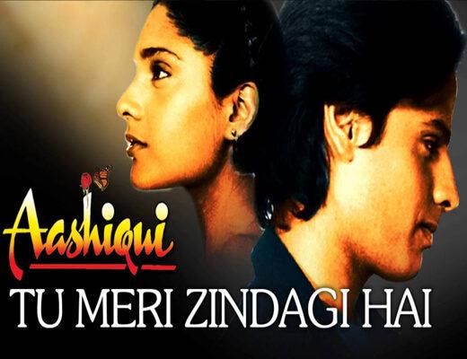 Tu-Meri-Zindagi-Hai-Lyrics---Aashiqui