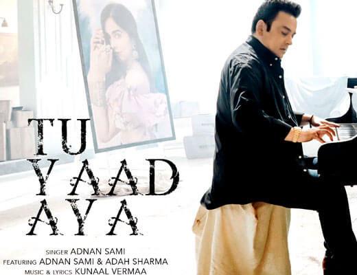 Tu Yaad Aya - Adnan Sami - Lyrics