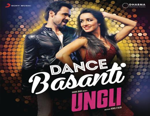 Dance-Basanti-Lyrics---Ungli---Lyrics-In-Hindi