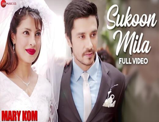 Sukoon-Mila-Lyrics---Mary-Kom--Lyrics-In-Hindi
