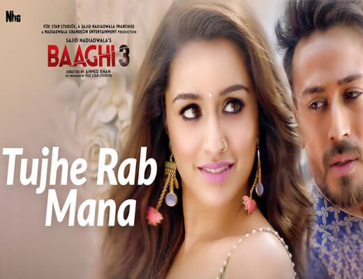 Tujhe-Rab-Mana---Baaghi-3---Lyrics-In-Hindi
