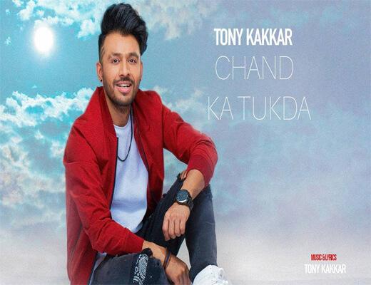 Chand-Ka-Tukda---Tony-Kakkar---Lyrics-In-Hindi