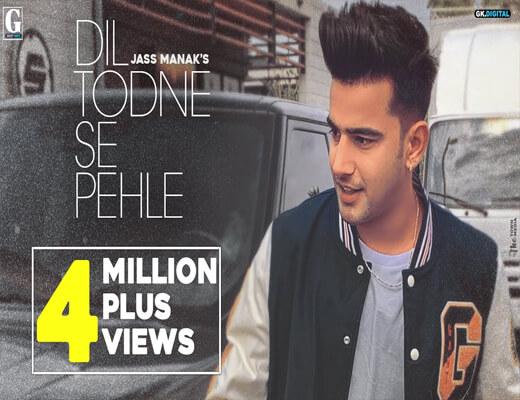 Dil-Todne-Se-Pehle---Jass-Manak---Lyrics-In-Hindi