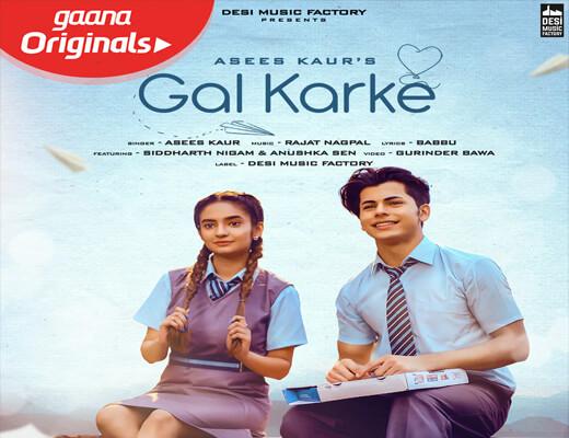 Gal-Karke-Lyrics-–-Asees-Kaur---Lyrics-In-Hindi