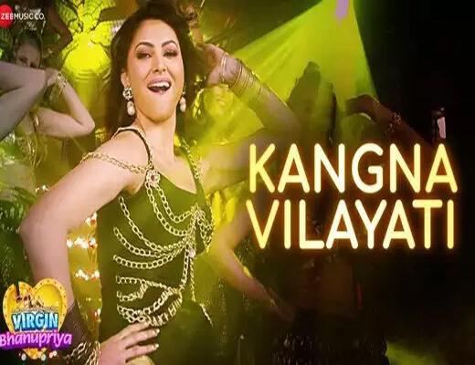 Kangna-Vilayati---Virgin-Bhanupriya---Lyrics-In-Hindi