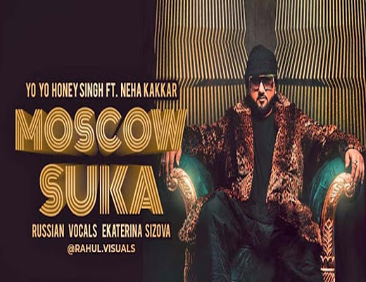 Moscow-Suka---Honey-Singh,-Neha-Kakkar---lyrics-in-Hindi