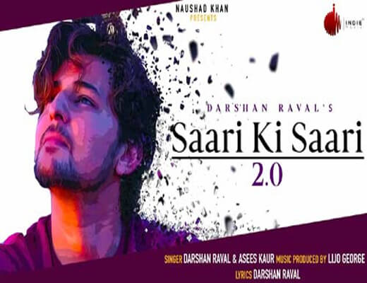 Saari-Ki-Saari-2.0---Darshan-Raval---Lyrics-In-Hindi