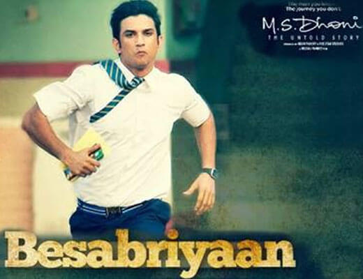 Besabriyaan Lyrics - M.S. Dhoni