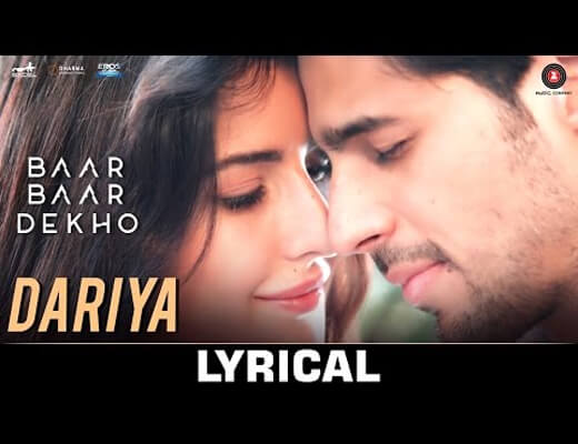 Dariya---Baar-Baar-Dekho---Lyrics-In-Hindi
