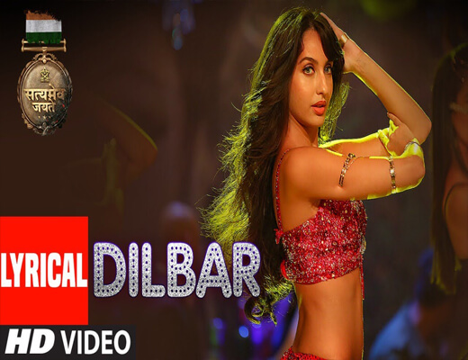 Dilbar---Satyameva-Jayate---Lyrics-In-Hindi