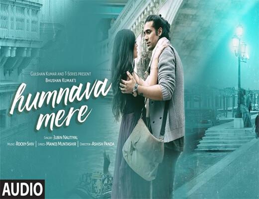 Humnava-Mere---Jubin-Nautiya---Lyrics-In-Hindi