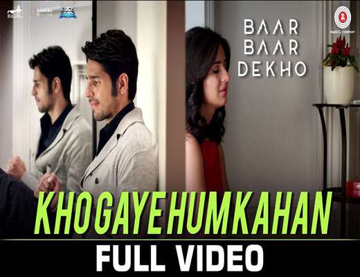 Kho-Gaye-Hum-Kahan---Baar-Baar-Dekho---Lyrics-In-Hindi