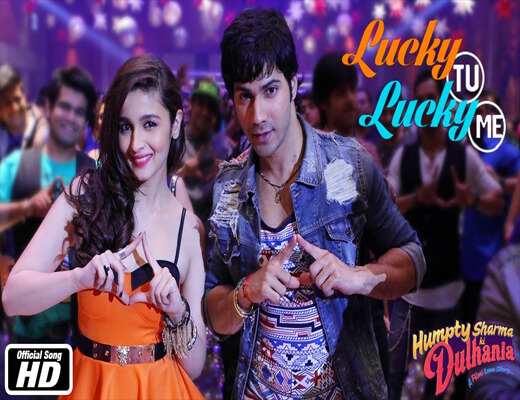 Lucky-Tu-Lucky-Me---HSKD--Lyrics-In-Hindi