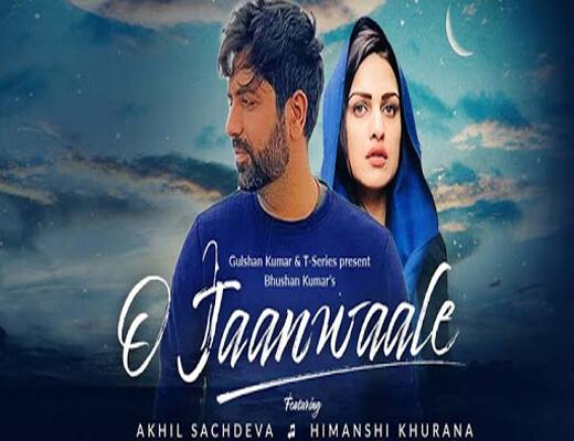 O-Jaanwaale---Akhil-Sachdeva---Lyrics-In-Hindi