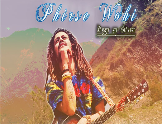 Phirse-Wohi---Hansraj-Raghuwanshi---Lyrics-In-Hindi