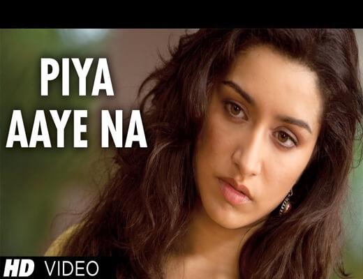 Piya-Aaye-Na---Aashiqui-2---Lyrics-In-Hindi