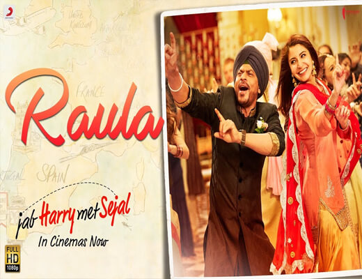 Raula---Jab-Harry-Met-Sejal---Lyrics-In-Hindi