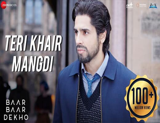 Teri-Khair-Mangdi---Baar-Baar-Dekoh---Lyrics-In-Hindi (1)