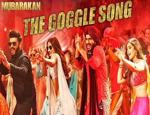 The-Goggle-Song-–-Mubarakan---Lyrics-In-Hindi