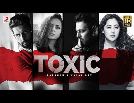 Toxic---Badshah,-Payal-Dev---Lyrics-In-Hindi