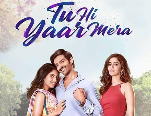 Tu Hi Yaar Mera Lyrics - Pati Patni Aur Woh