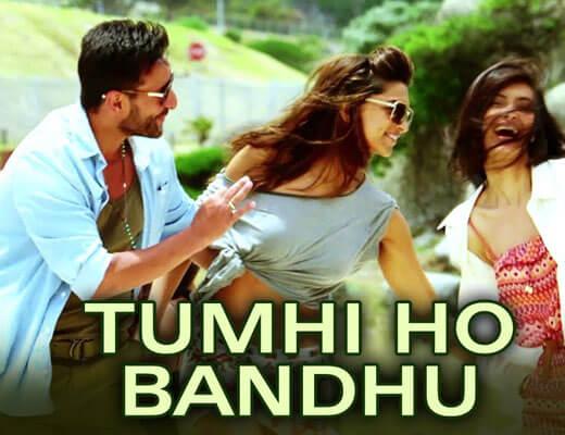 Tumhi Ho Bandhu Lyrics - Cocktail