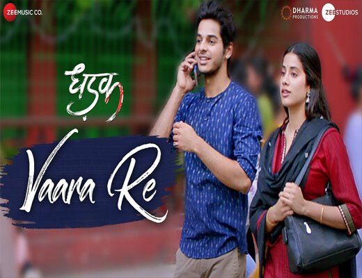 Vaara-Re---Dhadak---Lyrics-In-Hindi