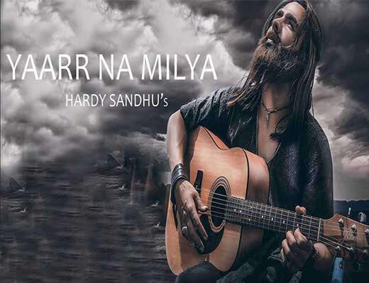 Yaarr-Ni-Milyaa---Harrdy-Sandhu---Lyrics-In-Hindi