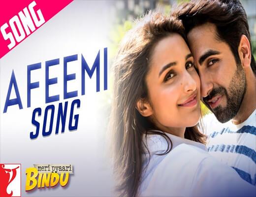 Afeemi---Meri-Pyaari-Bindu---Lyrics-In-Hindi