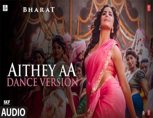 Aithey-Aa-–-Bharat---Lyrics-In-Hindi