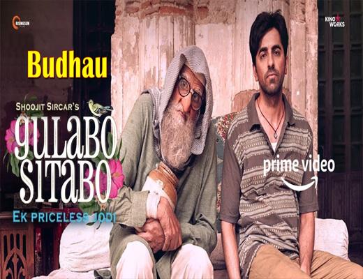 Budhau---Gulabo-Sitabo---lyrics-In-Hindi