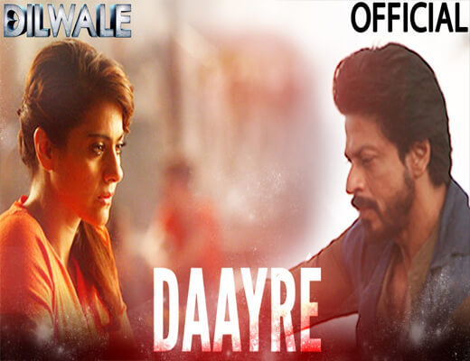 Daayre---Dilwale---Lyrics-In-Hindi