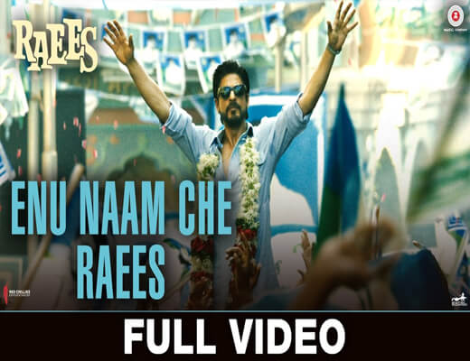 Enu-Naam-Che---Raees---Lyrics-In-Hindi