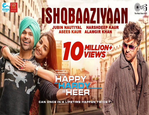 Ishqbaaziyaan---Happy-Hardy-&-Heer---Lyrics-In-Hindi