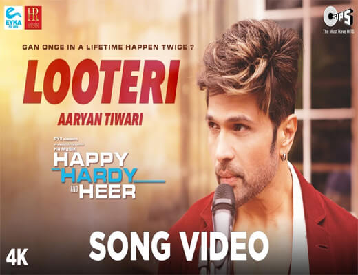 Looteri---Happy-Hardy-And-Heer---Lyrics-In-Hindi