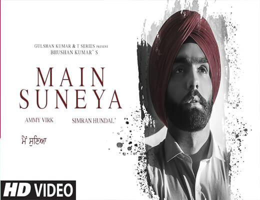 Main-Suneya---Ammy-Virk---Lyrics-In-Hindi