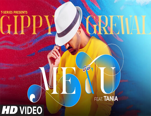 Me-and-U---Gippy-Grewal---Lyrics-In-Hindi