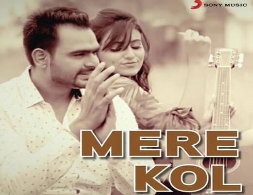 Mere Kol Lyrics - Prabh Gill