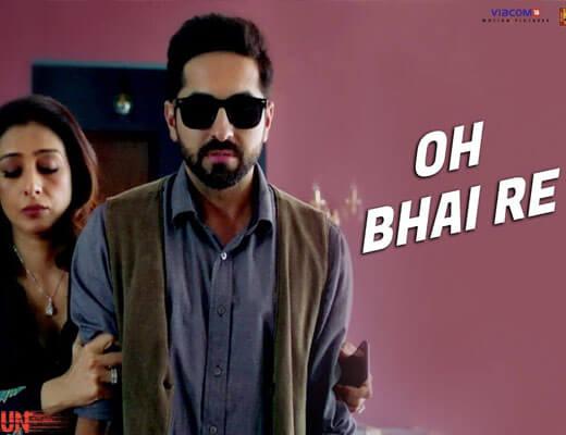 Oh Bhai Re Lyrics - AndhaDhun Amit Trivedi