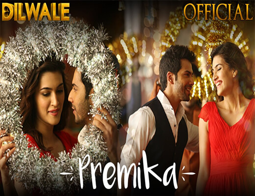 Premika---Dilwale---Lyrics-In-Hindi