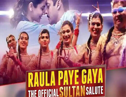 Raula Paye Gaya Lyrics - Sultan