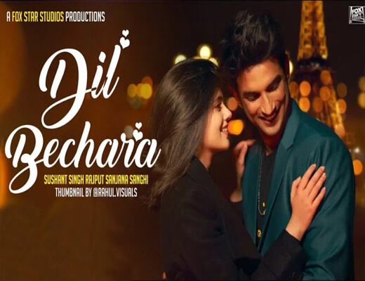 Dil-Bechara-Title-Track-Lyrics---Dil-Bechara