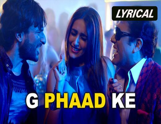 G-Phaad-Ke---Happy-Ending---Lyrics-In-Hindi