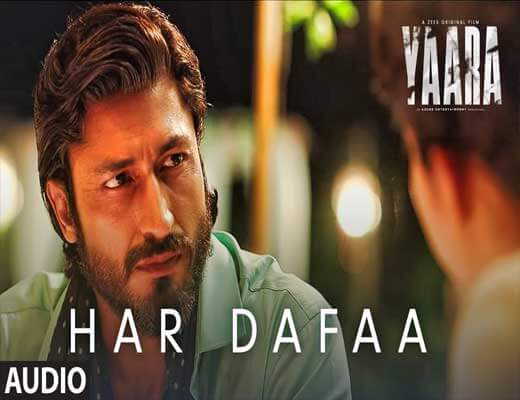Har-Dafaa---Yaara---Lyrics-In-Hindi